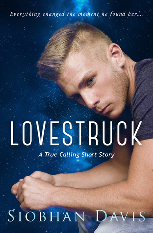 Lovestruck (True Calling #1.5)