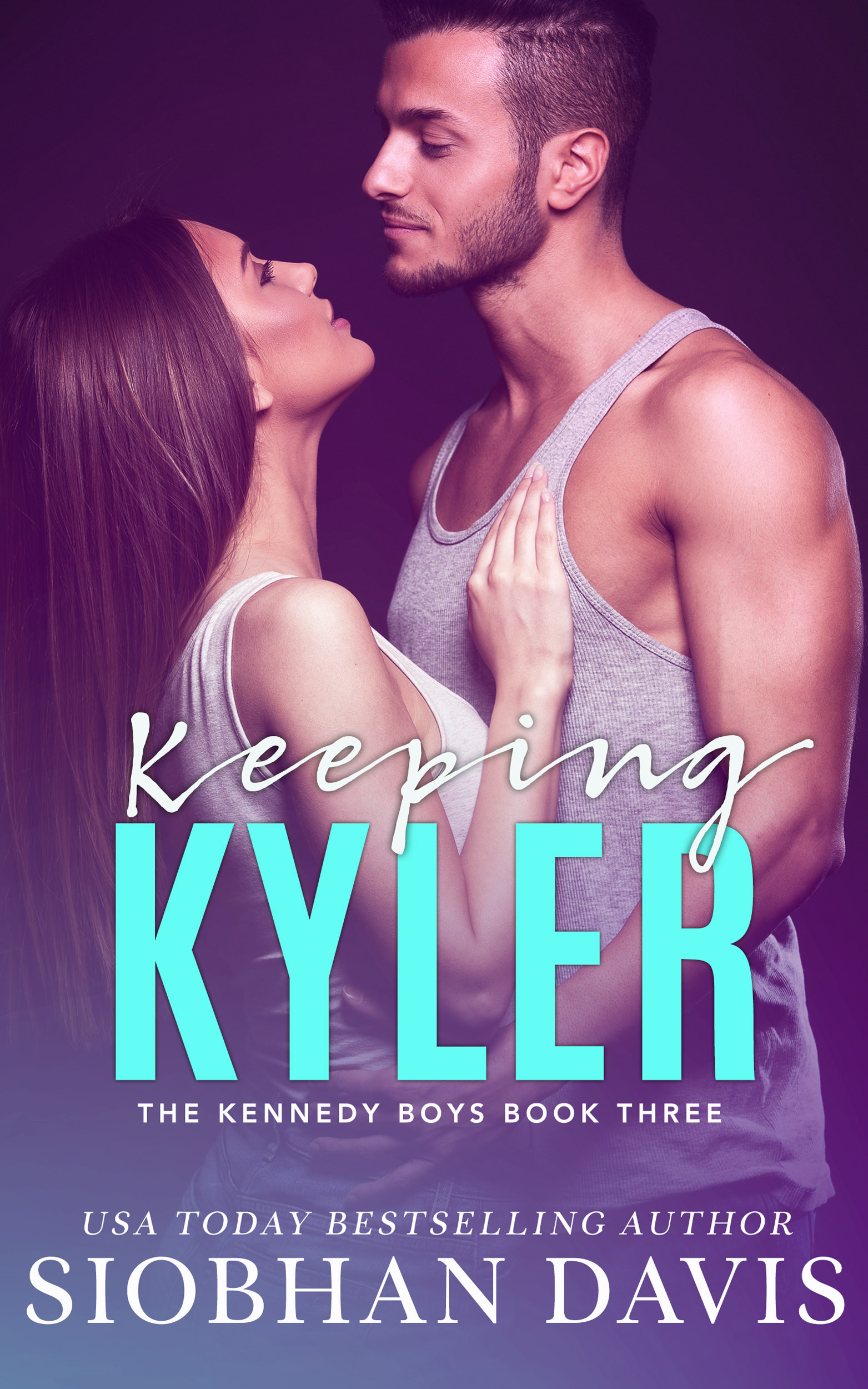 Keeping Kyler (The Kennedy Boys #3)