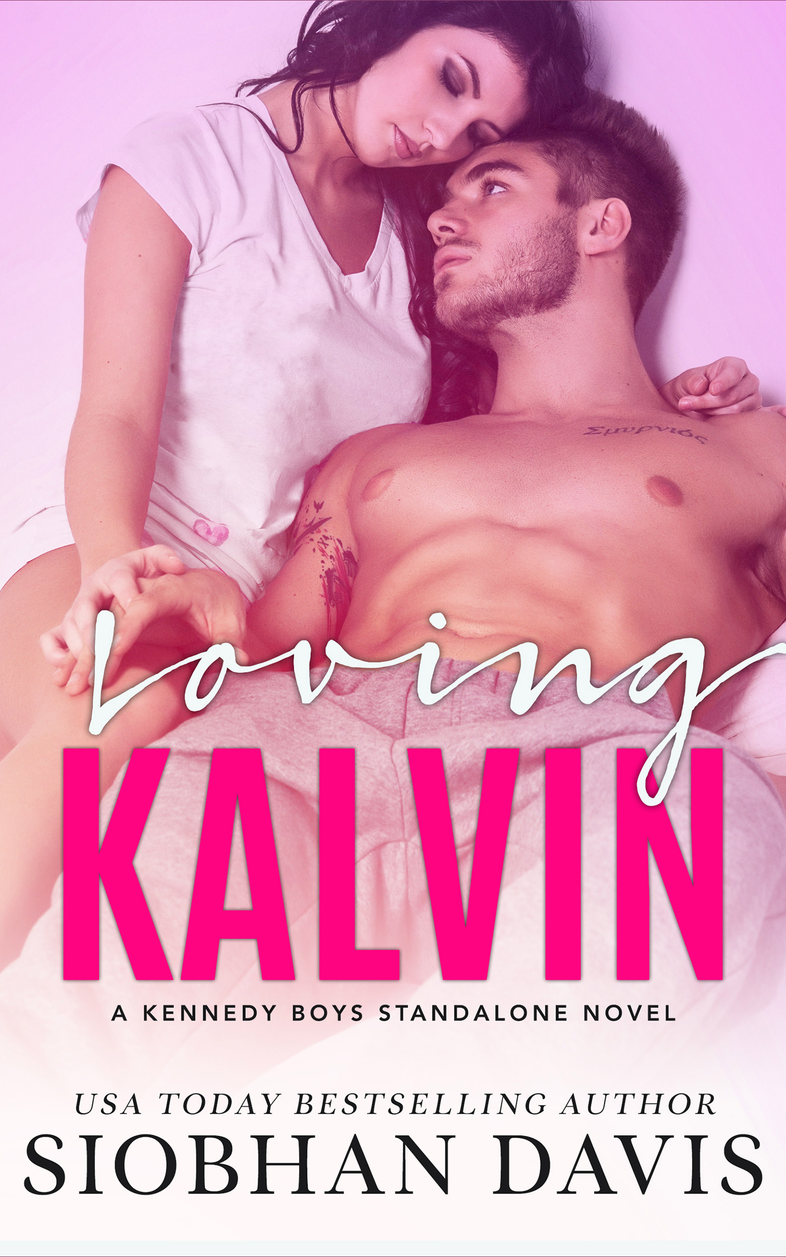Loving Kalvin (The Kennedy Boys #4)