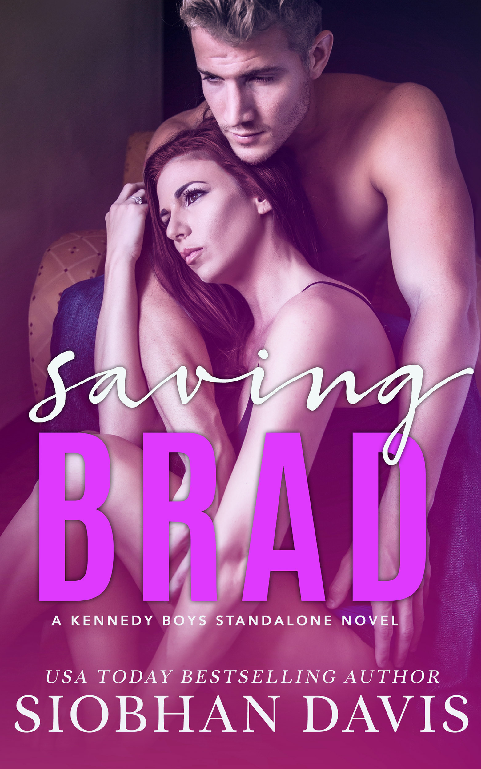 Saving Brad (The Kennedy Boys #5)