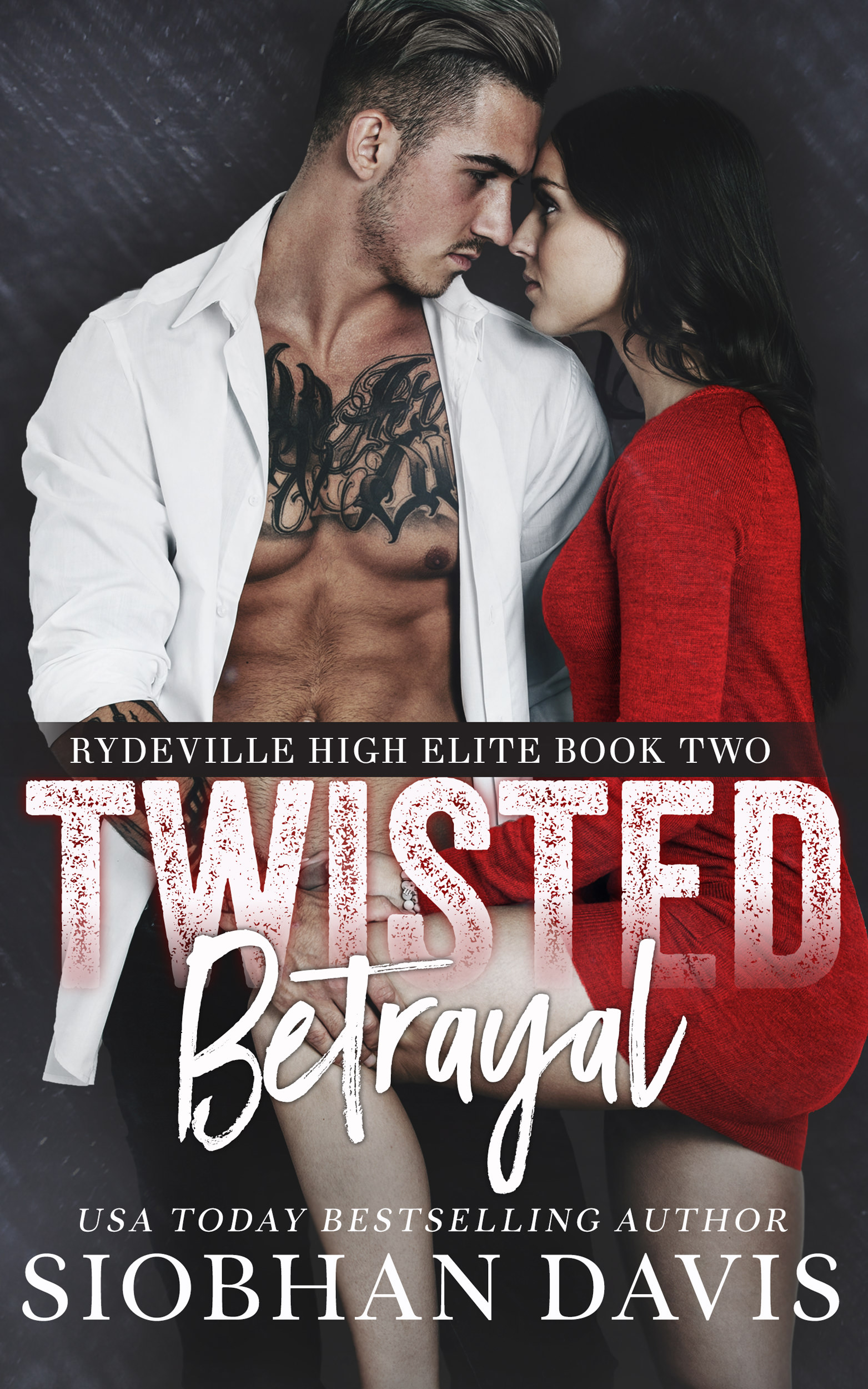 Twisted Betrayal (Rydeville High Elite #2)