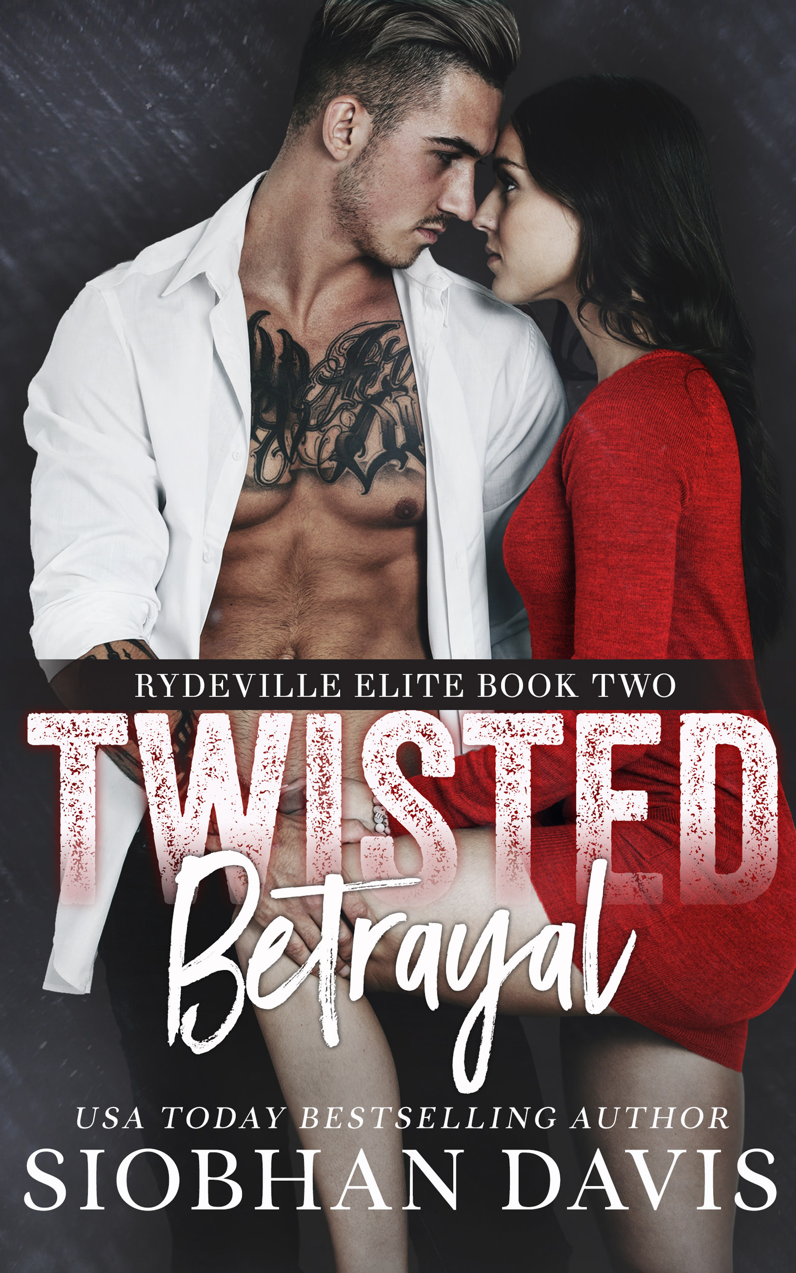 Twisted Betrayal (Rydeville Elite #2)
