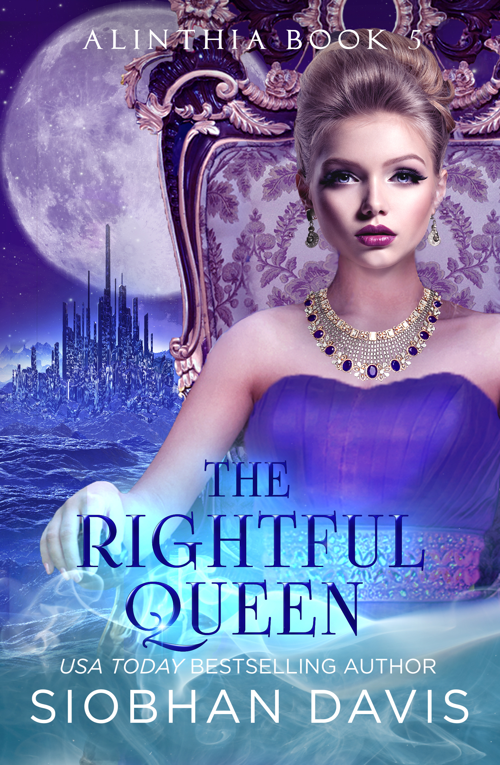 The Rightful Queen (Alinthia #5)