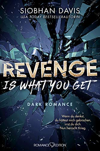 Revenge is What You Get (Rydeville Elite #2)